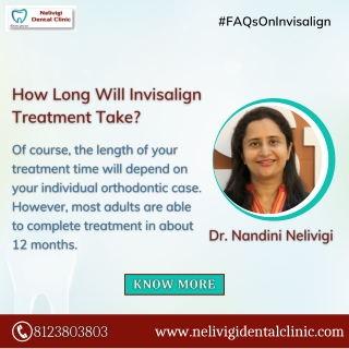 FAQs On Invisalign Clear Aligners - Best Dental Clinic in Bangalore - Nelivigi Dental Clinic