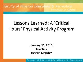 Lessons Learned: A  Critical Hours  Physical Activity Program