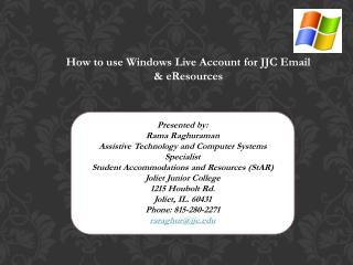 How to use Windows Live Account for JJC Email  & eResources