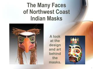 The Many Faces of Northwest Coast Indian Masks