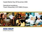 Capital Market Day 28 November 2006  Operational excellence  Tzachi Wiesenfeld, EVP EMEA Division