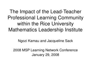 The Impact of the Lead-Teacher Professional Learning Community within the Rice University Mathematics Leadership Institu