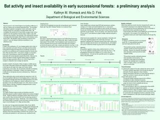 Bat activity and insect availability in early successional forests:  a preliminary analysis