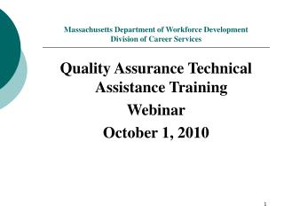 Massachusetts Department of Workforce Development Division of Career Services