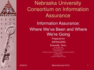 Nebraska University Consortium on Information Assurance