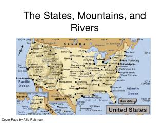 The States, Mountains, and Rivers