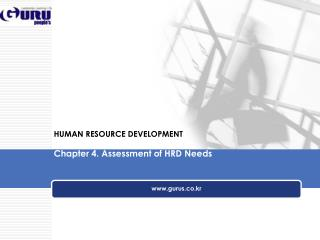 HUMAN RESOURCE DEVELOPMENT  Chapter 4. Assessment of HRD Needs