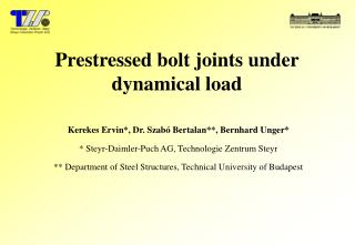 Prestressed bolt joints under dynamical load