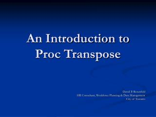 An Introduction to Proc Transpose