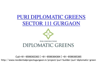 Puri Diplomatic Greens Gurgaon @ 9599363363