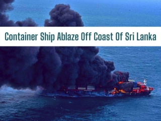 Container ship ablaze off coast of Sri Lanka