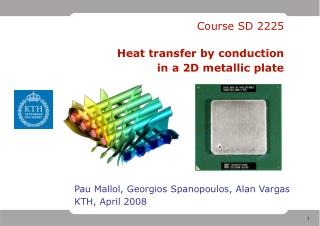 Course SD 2225 Heat transfer by conduction in a 2D metallic plate