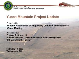 Yucca Mountain Project Update