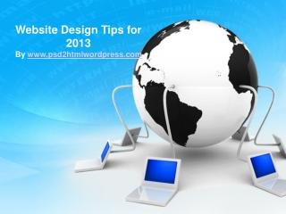 Website Design Tips for 2013