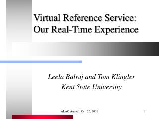 Virtual Reference Service: Our Real-Time Experience