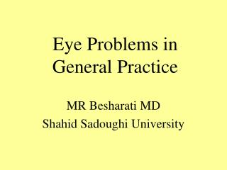 Eye Problems in General Practice