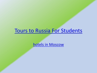 Tours to Russia For Students
