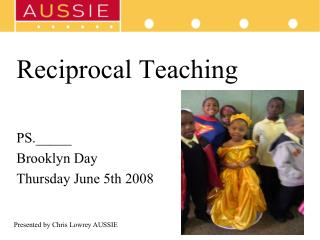 Reciprocal Teaching PS.\_\_\_\_\_ Brooklyn Day Thursday June 5th 2008
