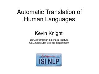 Automatic Translation of Human Languages