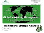 Global Marketing Management    Multinational Strategic Alliances
