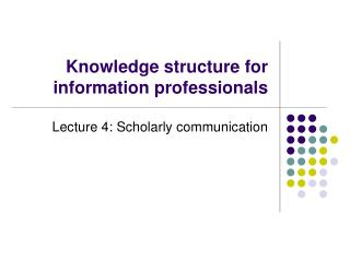 Knowledge structure for information professionals