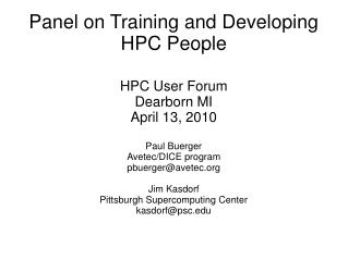 Panel on Training and Developing HPC People