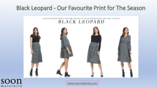Black Leopard - Our Favourite Print for The Season