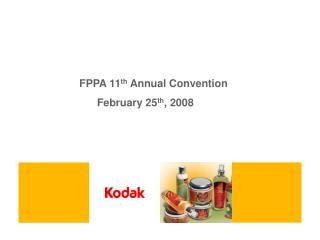 FPPA 11 th  Annual Convention 		      February 25 th , 2008