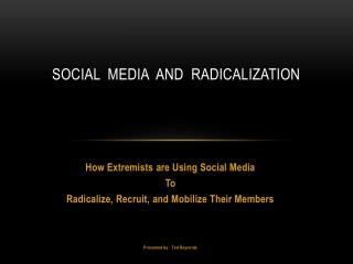 Social Media and radicalization