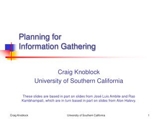 Planning for  Information Gathering