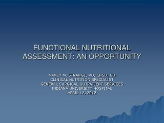 FUNCTIONAL NUTRITIONAL ASSESSMENT: AN OPPORTUNITY