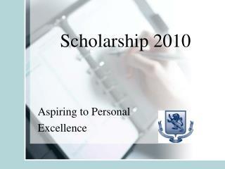 Scholarship 2010