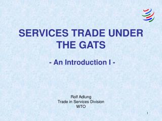 STARTING POINT: INTERNATIONAL SERVICES TRADE   IMPLICATIONS FOR DEVELOPMENT