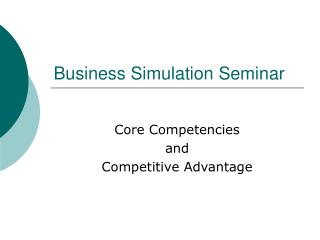 Business Simulation Seminar