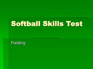 Softball Skills Test