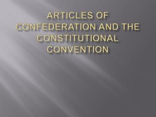 Articles of Confederation and the constitutional convention