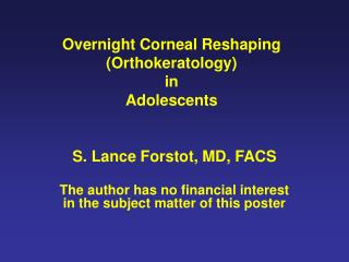 Overnight Corneal Reshaping Orthokeratology in Adolescents