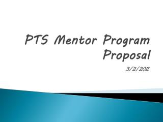 PTS Mentor Program Proposal