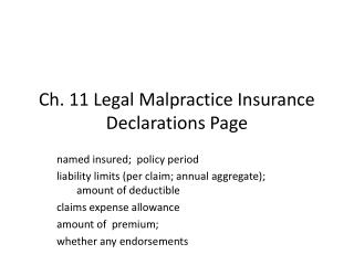 Ch. 11 Legal Malpractice Insurance Declarations Page