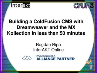 Building a ColdFusion CMS with Dreamweaver and the MX Kollection in less than 50 minutes