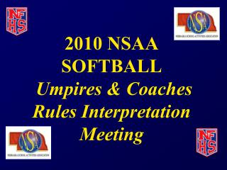 2010 Softball Rules Meeting PowerPoint