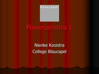 Powerpointles 1