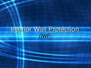 Interior Wall Protection