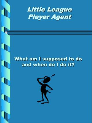 Little League Player Agent