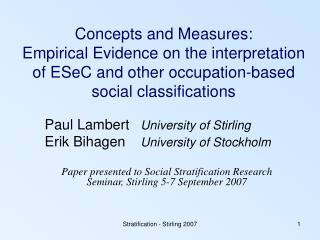 Concepts and Measures:  Empirical Evidence on the interpretation of ESeC and other occupation-based social classificatio
