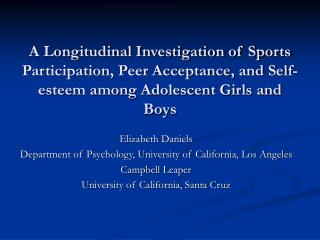 A Longitudinal Investigation of Sports Participation, Peer Acceptance, and Self-esteem among Adolescent Girls and Boys
