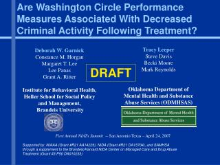 Are Washington Circle Performance Measures Associated With Decreased Criminal Activity Following Treatment?