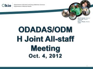 ODADAS/ODMH Joint All-staff Meeting Oct. 4, 2012