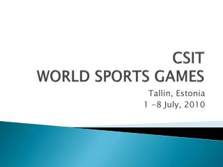 CSIT WORLD SPORTS GAMES