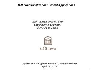C-H Functionalization: Recent Applications